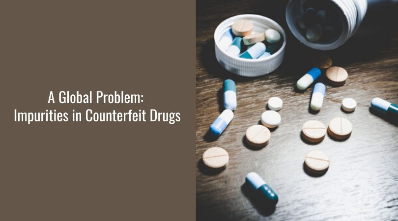 A Global Problem_ Impurities in Counterfeit Drugs