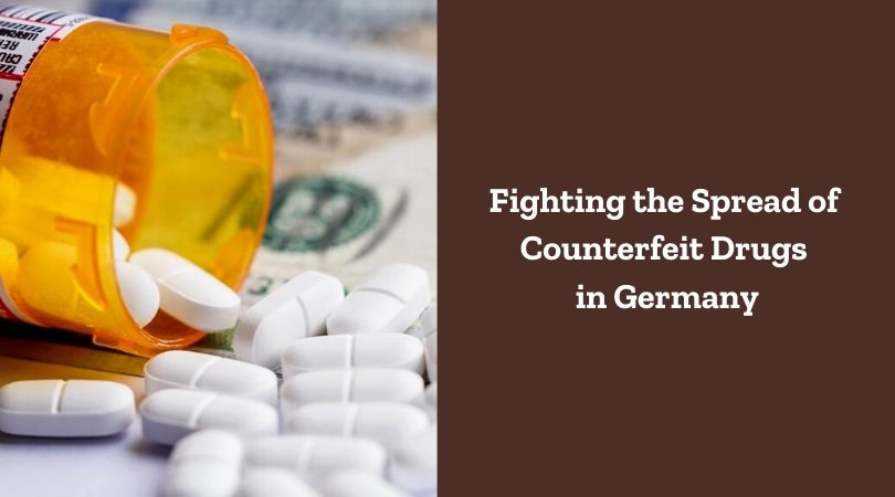 Fighting the Spread of Counterfeit Drugs in Germany