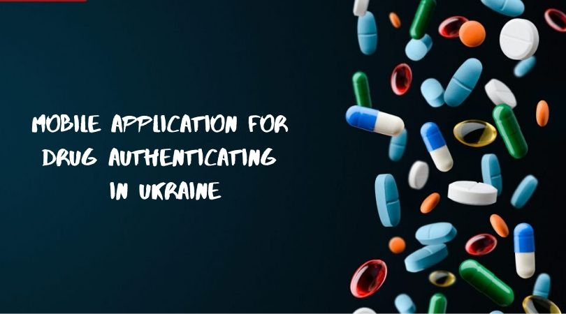 Mobile Application for Drug Authenticating in Ukraine