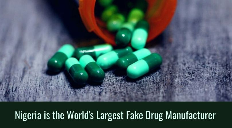 Nigeria is the World's Largest Fake Drug Manufacturer