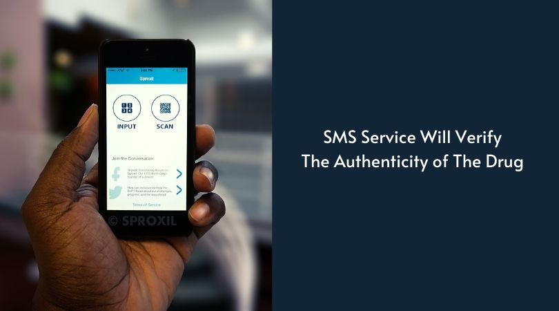 SMS Service Will Verify The Authenticity of The Drug