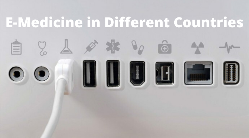 E-Medicine in Different Countries
